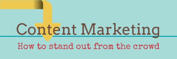 Content marketing: how to stand out from the crowd