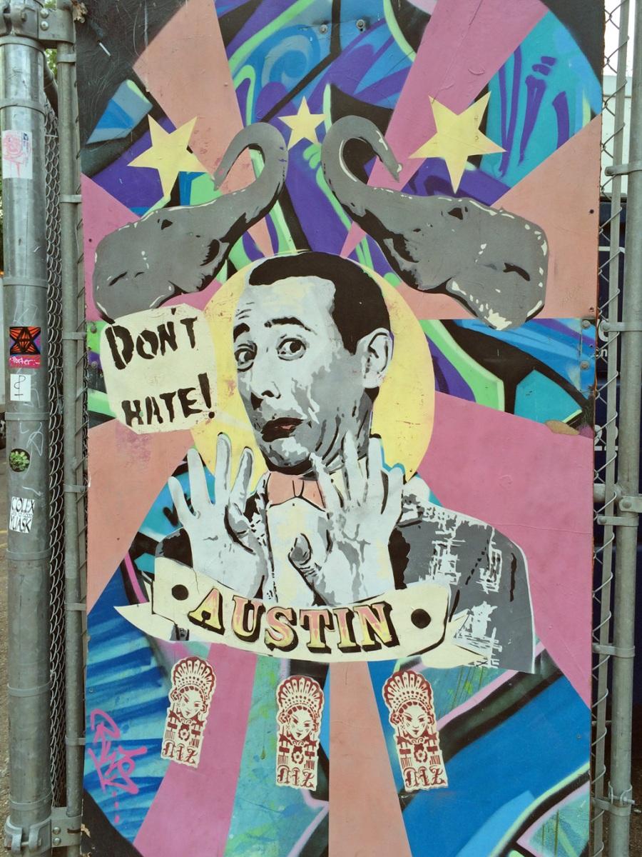 Street art: Don't hate Austin